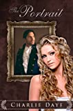 The Portrait (Novella Portrait Series Book 1)