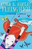 img - for Cedar B. Hartley: Flying High (Cedar B Hartley) book / textbook / text book