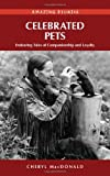 Celebrated Pets, Cheryl MacDonald, 1894974816