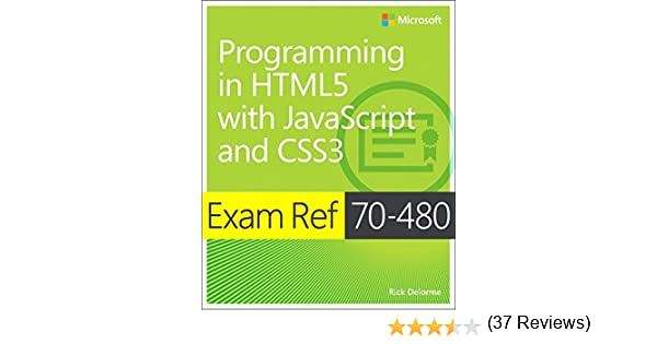 exam ref 70-480 programming in html5 with javascript and css3 ebook