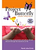 Project Butterfly, Niambi Jaha-Echols, 0972085424