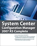 img - for System Center Configuration Manager 2007 R3 Complete book / textbook / text book
