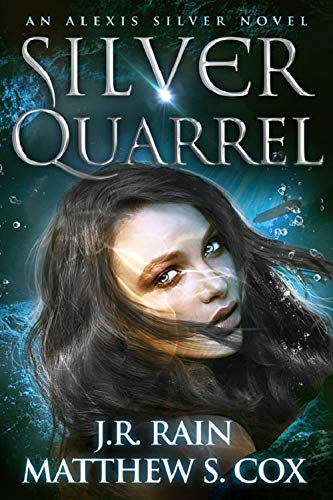 Silver Quarrel by J.R. Rain & Matthew S. Cox  ebook deal
