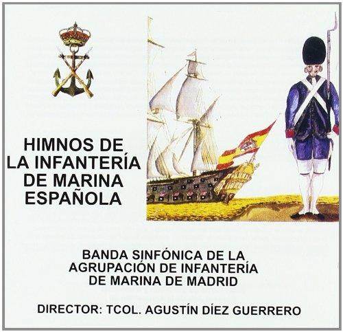 Himnos De La Infanteria De Marina: Bda Infanteria Madrid: Amazon.es: Música