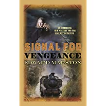 Signal for Vengeance (The Railway Detective Series)
