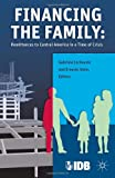 Financing the Family: Remittances to Central America in a Time of Crisis, , 1137338385