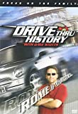Drive Thru History with Dave Stotts #1 - Rome if You Want To