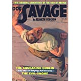 The Squeaking Goblin / The Evil Gnome (Doc Savage, Vol. 12)