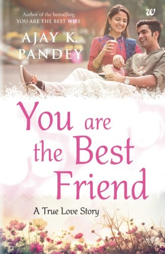 Buy You Are The Best Friend Book Online At Low Prices In India You