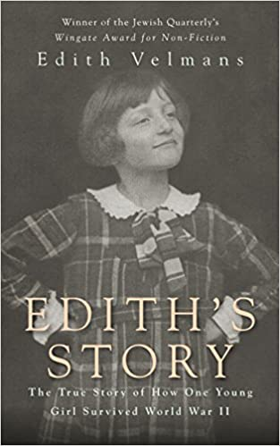 Amazon ediths story the true story of how one young girl amazon ediths story the true story of how one young girl survived world war ii ebook edith velmans hester velmans kindle store fandeluxe Image collections