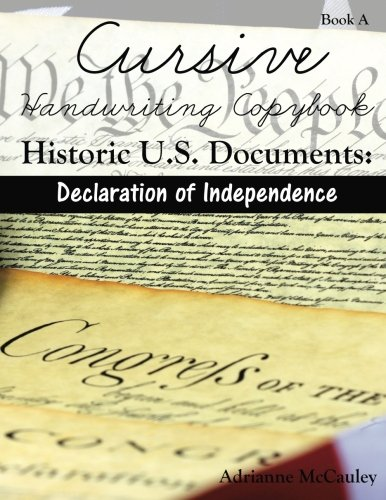 Cursive Handwriting Copybook: Historic U.S. Documents (Declaration ...