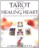 Tarot for the Healing Heart, Christine Jette, 0738700436