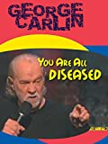DVD : George Carlin: You Are All Diseased