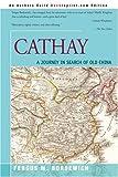 Cathay, Fergus Bordewich, 0595195202