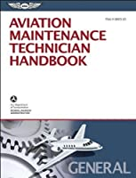 Aviation Maintenance Technician Handbook—General: FAA-H-8083-30 (FAA Handbooks)