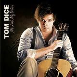 Tom Dice - Me and My Guitar