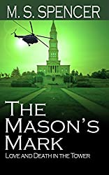 The Mason's Mark: Love and Death in the Tower