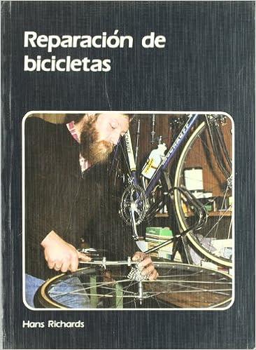 Reparación de bicicletas: Amazon.es: Richard, Hans, Basadre, José ...