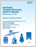 Aircraft Accident Report Uncontrolled Descent and Collision with Terrain United Airlines Flight 585 Boeing 737-200, N999UA 4 Miles South of Colorado Springs Municipal Airport Colorado Springs, Colorado March 3 1991, National Transportation National Transportation Safety Board, 1494796147