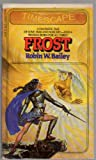 Frost, Robert W. Bailey, 0671455966