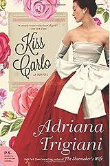 Kiss Carlo: A Novel Paperback