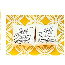 Good Morning Gorgeous & Hello There Handsome Pillow Cover Set - Decorative Pillow, Home Decor, Gift for Her, Gift fot Him, Gift for Couple, Wedding Gift, 16x16