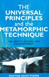 The Universal Principles and the Metamorphic Technique, Gaston Saint-Pierre, 1903816602