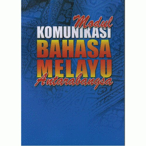 Modul Komunikasi Bahasa Melayu Antarabangsa (The Malay Language Communication Module for International Students)