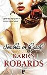 Sombras en la noche par Karen Robards
