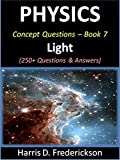 img - for Physics Concept Questions - Book 7 (Light): 250+ Questions & Answers book / textbook / text book