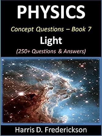 Amazon.com: Physics Concept Questions - Book 7 (Light): 250+ ...