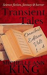 Transient Tales Omnibus 1: Volumes 1-4