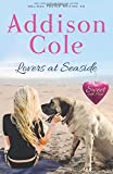 Lovers at Seaside (Sweet with Heat: Seaside Summers) (Volume 9)