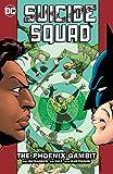 Suicide Squad Vol. 6: The Phoenix Gambit