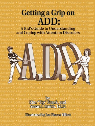 Getting a Grip on Add: A Kid's Guide to Understanding & Coping with Attention Disorders by Susan J. Smith (1994-04-01)