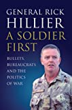 A Soldier First, Rick Hillier, 1554684919