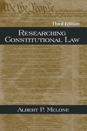 Researching Constitutional Law, Third Edition