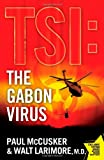 The Gabon Virus, Walt Larimore and Paul McCusker, 1416569715