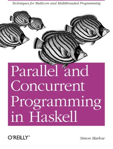 Parallel and Concurrent Programming in Haskell: Techniques for Multicore and Multithreaded - Modeling Multi Processor