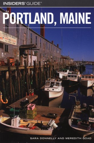 Insiders' Guide to Portland, Maine (Insiders' Guide Series) by Sara Donnelly - Mall Maine Portland
