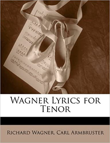 Wagner Lyrics for Tenor