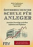img - for  sterreichische Schule f r Anleger: Austrian Investing zwischen Inflation und Deflation (German Edition) book / textbook / text book