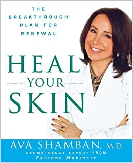 Book Heal Your Skin: The Breakthrough Plan for Renewal by Shamban, Ava (2011)