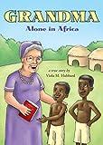 Grandma Alone in Africa, Viola M. Hubbard, 1606969900