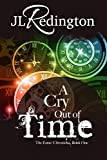 A Cry Out Of Time (The Esme Chronicles Book 1)