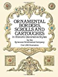 img - for Ornamental Borders, Scrolls and Cartouches in Historic Decorative Styles (Dover Pictorial Archive) by Syracuse Ornamental Co. (November 1, 1987) Paperback book / textbook / text book