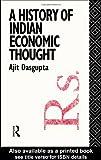 A History of Indian Economic Thought, Ajit K. Dasgupta, 0415061954