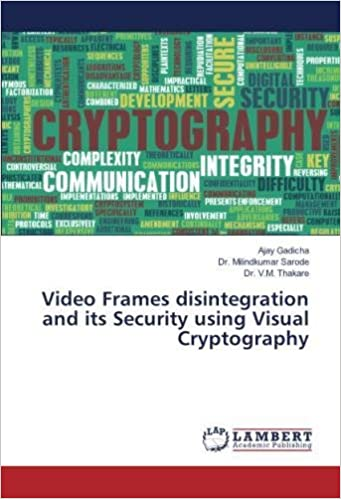 Video Frames disintegration and its Security using Visual ...
