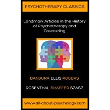 Psychotherapy Classics: Landmark Articles in the History of Psychotherapy and Counseling (English Edition)
