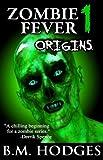Zombie Fever 1: Origins